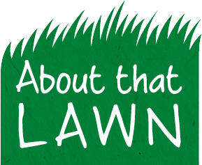 About that Lawn